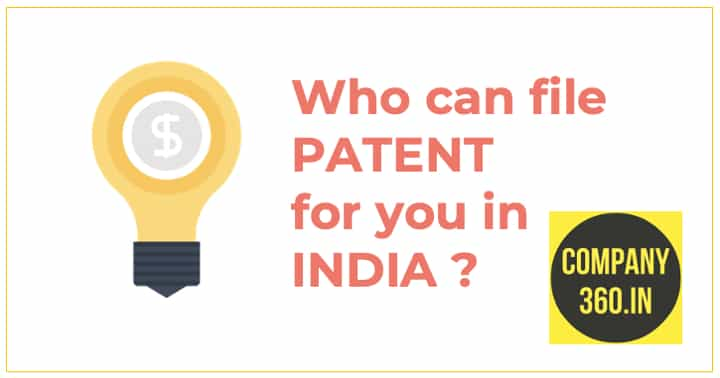 Who can file patent for you in India by Company360.in