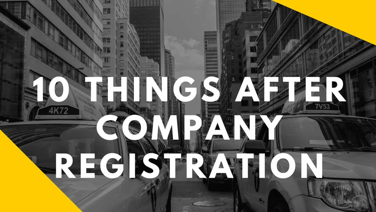 10 things to do after company registration