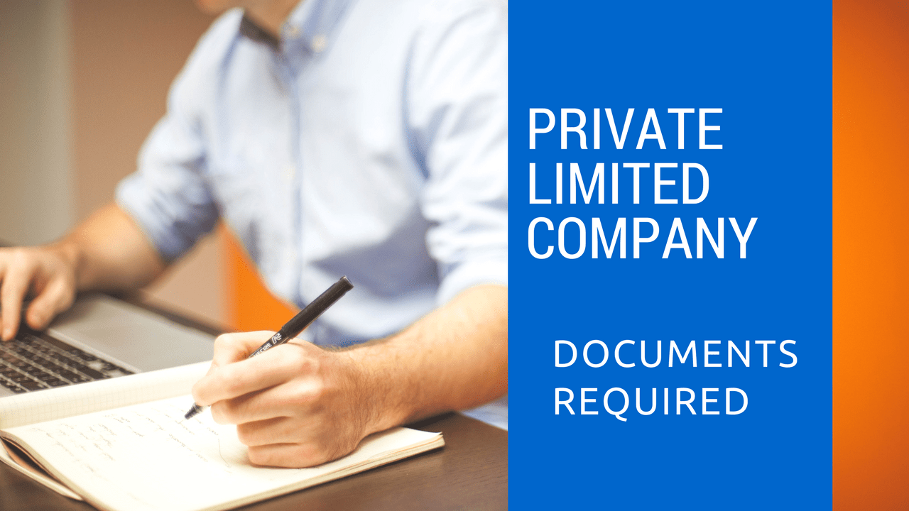 Private Limited Company Registration - List of required-documents